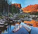 Die Nationalparks der USA: Vom Yellow...