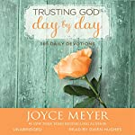 Trusting God Day by Day: 365 Daily Devotions | Joyce Meyer