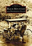 img - for Black Mountain and the Swannanoa Valley (NC) (Images of America) book / textbook / text book