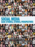 img - for The Big Book of Social Media: Case Studies, Stories, and Perspectives book / textbook / text book