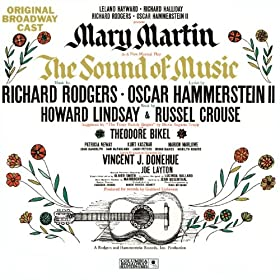 The Sound of Music - Original Broadway Cast Recording: The Lonely Goatherd