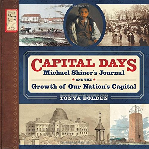 Capital Days: Michael Shiner's Journal and the Growth of Our