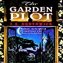 The Garden Plot: A Garden Tour of Europe Unearths Murder Audiobook by J. S. Borthwick Narrated by Christina Thurmond