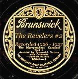 The Revelers #2 Recorded 1926 - 1927