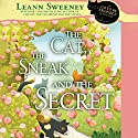 The Cat, the Sneak and the Secret: A Cats in Trouble Mystery Audiobook by Leann Sweeney Narrated by Vanessa Johansson