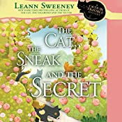 The Cat, the Sneak and the Secret: A Cats in Trouble Mystery | Leann Sweeney