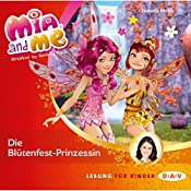 Die Blütenfest-Prinzessin (Mia and Me 9) | Isabella Mohn