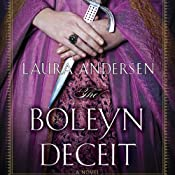 The Boleyn Deceit: Boleyn Trilogy, Book 2 | Laura Andersen