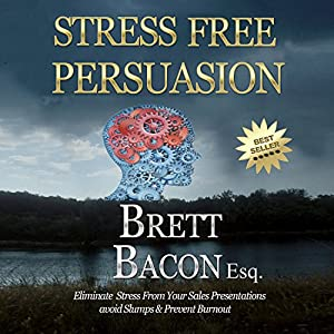 Stress Free Persuasion Audiobook