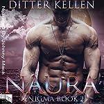 Naura: Enigma, Book 2 | Ditter Kellen