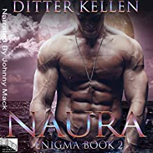 Naura: Enigma, Book 2 | Livre audio Auteur(s) : Ditter Kellen Narrateur(s) : Johnny Mack