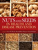 img - for Nuts and Seeds in Health and Disease Prevention book / textbook / text book