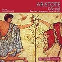 L'amitié : Éthique à Nicomaque, livres VIII et IX | Livre audio Auteur(s) :  Aristote Narrateur(s) : Pierre Tissot