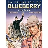 Jeunesse de Blueberry (La) - tome 18 - 1276 �mespar Fran�ois Corteggiani