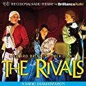 The Rivals: A Radio Dramatization Radio/TV Program by Richard Brinsley Sheridan Narrated by  The Colonial Radio Players