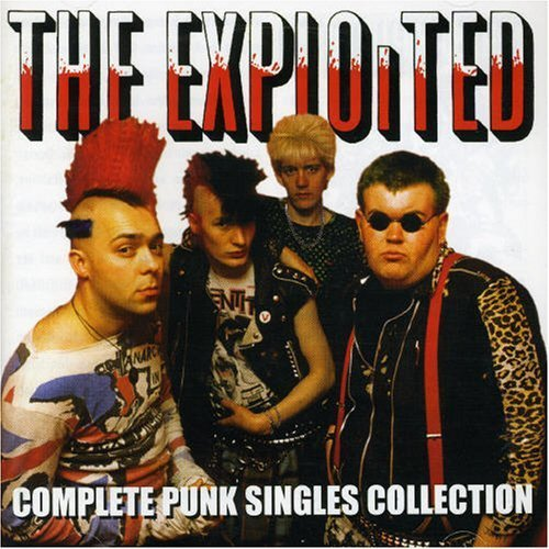 Complete Punk Singles Collection by EXPLOITED (2006-03-16)
