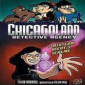 A Midterm Night's Scheme: Chicagoland Detective Agency, Book 6 | Trina Robbins