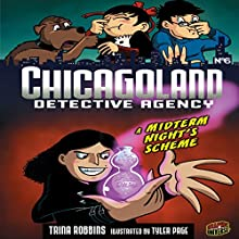 A Midterm Night's Scheme: Chicagoland Detective Agency, Book 6 Audiobook by Trina Robbins Narrated by  Book Buddy Digital Media