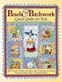 img - for Panels and Patchwork: Quick Quilts for Kids by Janet Wecker-Frisch (2006-05-01) book / textbook / text book