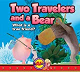 Two Travelers and a Bear: What Is a True Friend? (Aesops Theatre)