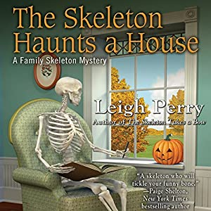 The Skeleton Haunts a House Audiobook