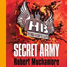 Henderson's Boys: Secret Army Audiobook by Robert Muchamore Narrated by Simon Scardifield