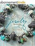 Wire Art Jewelry Workshop: Step-by-St...