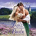 The Laird Takes a Bride: The Penhallow Dynasty Audiobook by Lisa Berne Narrated by Elle Newlands