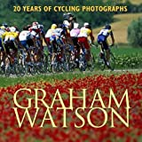 Graham Watson: 20 Years of Cycling Photography (1884737846) by Graham Watson