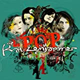 Le Pop [Explicit]von &#34;Katzenjammer&#34;