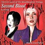 Second Blood: The Blooddaughter Trilogy, Book 1 | Wil Ogden