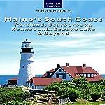 Maine's South Coast - Portland, Scarborough, Kennebunk, Sebago Lake, & Beyond: Travel Adventures | Earl Brechlin