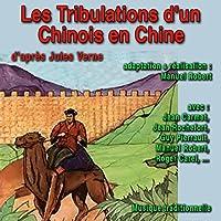 Les Tribulations d'un Chinois en Chine livre audio