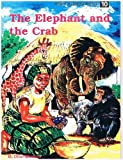 The Elephant and the Crab (Afram Aserewa series)