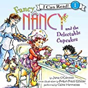 Fancy Nancy and the Delectable Cupcakes | Jane O'Connor, Robin Preiss Glasser