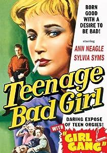 Teenage Bad Girl (1956) & Girl Gang (1954)