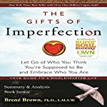 The Gifts of Imperfection by Brené Brown: Summary & Analysis |  Book Junkie