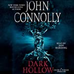 Dark Hollow: A Thriller | John Connolly