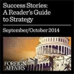 Success Stories: A Reader's Guide to Strategy | Paul Kennedy