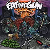 "Super Pursuit Mode Aggressive Thrash Distortionvon ""Eat The Gun"""