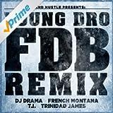 FDB (Remix) [feat. DJ Drama, French Montana, T.I. and Trinidad James] - Single