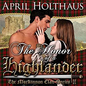 The Honor of a Highlander: A Novella Audiobook