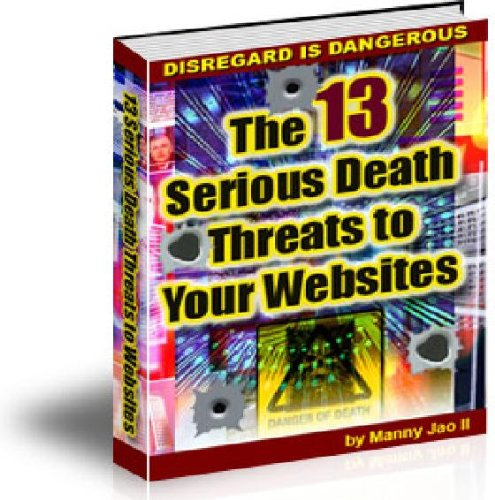 The+13+Serious+Death+Threats+to+Your+Websites
