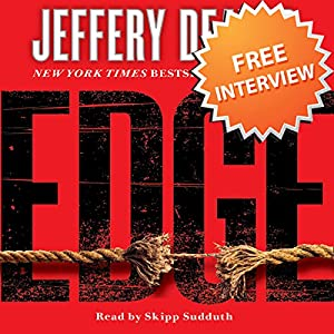 Free Interview with Jeffery Deaver, author of Edge and The Burning Wire Speech