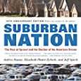 Suburban Nation (10th Anniversary Edition): The Rise of Sprawl and the Decline of the American Dream