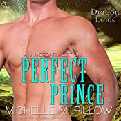 Perfect Prince: Dragon Lords Anniversary Edition | [Michelle M. Pillow]