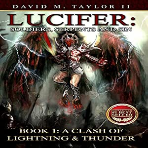 Lucifer: Soldiers, Serpents, and Sin, Book 1: A Clash of Lightning & Thunder Audiobook