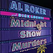 The Midnight Show Murders: A Billy Blessing Novel | [Al Roker, Dick Lochte]
