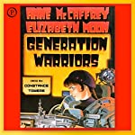 Generation Warriors | Anne McCaffrey,Elizabeth Moon