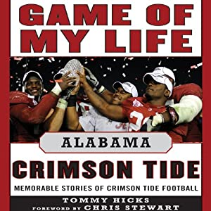 Game of My Life: Alabama Audiobook